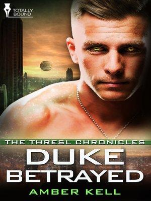 cover image of Duke Betrayed