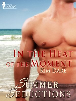 cover image of In the Heat of the Moment