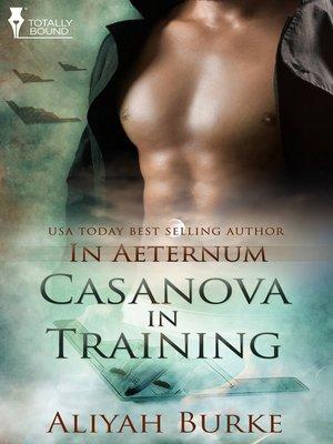 cover image of Casanova in Training