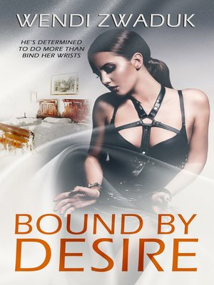 cover image of Bound by Desire