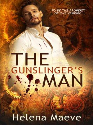cover image of The Gunslinger's Man