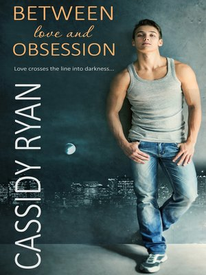 cover image of Between Love and Obsession