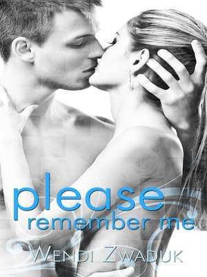 cover image of Please Remember Me