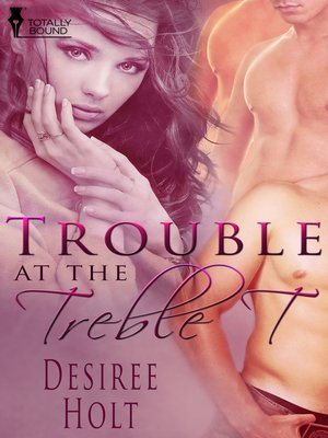 cover image of Trouble at the Treble T