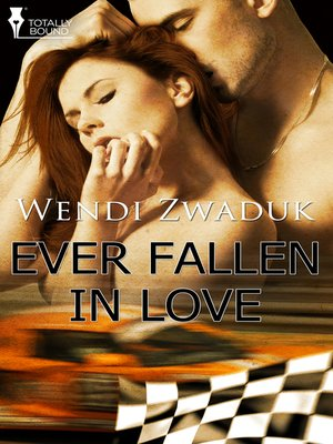 cover image of Ever Fallen In Love