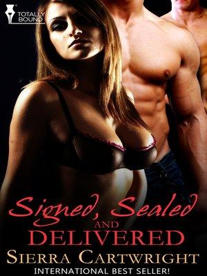 cover image of Signed, Sealed & Delivered