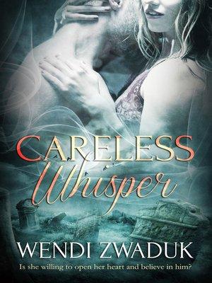 cover image of Careless Whisper