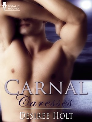 cover image of Carnal Caresses