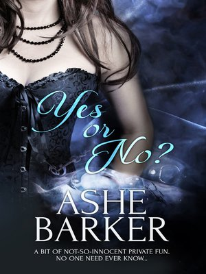 cover image of Yes or No?