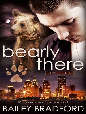 cover image of Bearly There