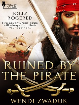 cover image of Ruined by the Pirate