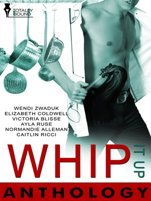 cover image of Whip It Up Anthology