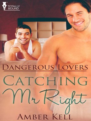 cover image of Catching Mr. Right