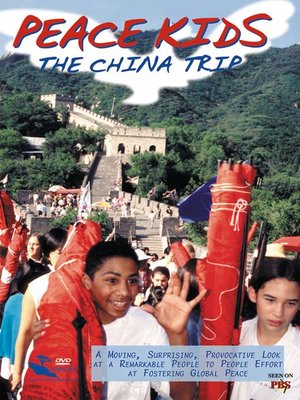 cover image of Peace Kids The China Trip