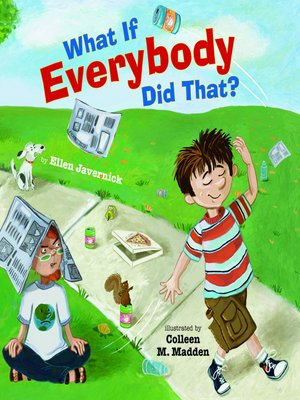 cover image of What If Everybody Did That?