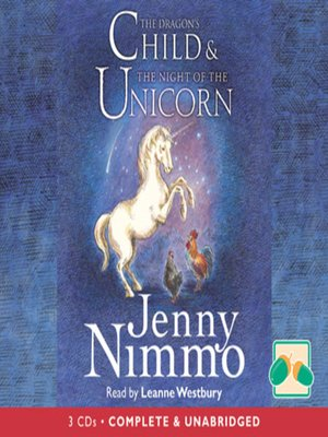 cover image of The Dragon's Child & The Night of the Unicorn