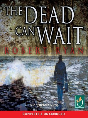 cover image of The Dead Can Wait