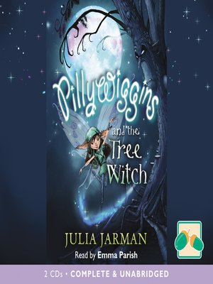 cover image of Pillywiggins and the Tree Witch