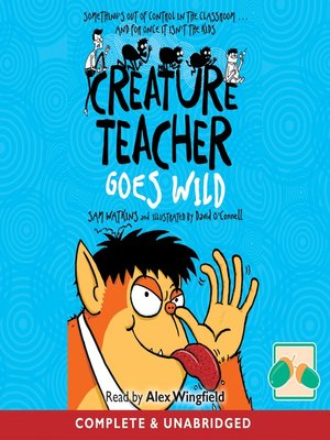 cover image of Creature Teacher Goes Wild