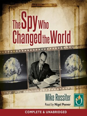 cover image of The Spy Who Changed the World