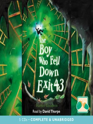 cover image of The Boy Who Fell Down Exit 43