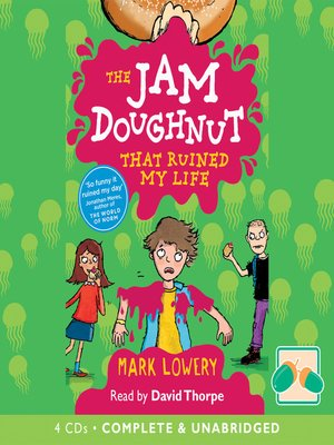 cover image of The Jam Doughnut that Ruined my Life
