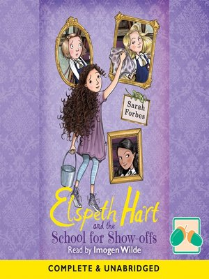 cover image of Elspeth Hart and the School for Show-offs