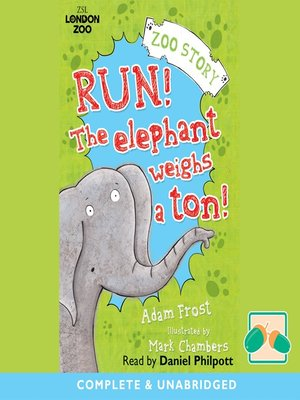 cover image of Run! The Elephant Weighs a Ton!