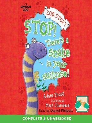 cover image of Stop! There's a Snake in your Suitecase!