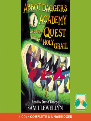 cover image of Abbot Dagger's Academy and the Quest for the Holy Grail