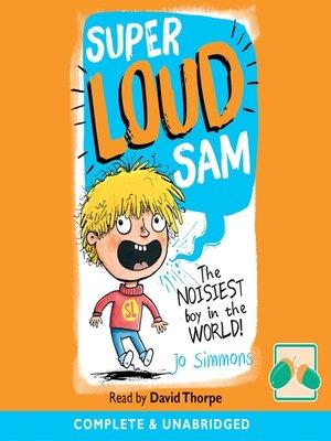 cover image of Super Loud Sam