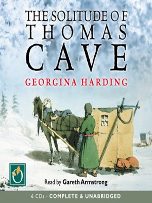 cover image of The Solitude of Thomas Cave