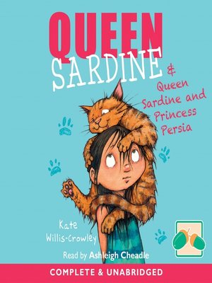 cover image of Queen Sardine & Queen Sardine and Princess Persia