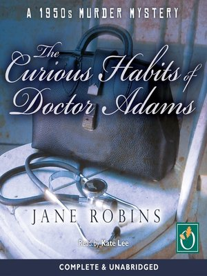 cover image of The Curious Habits of Doctor Adams