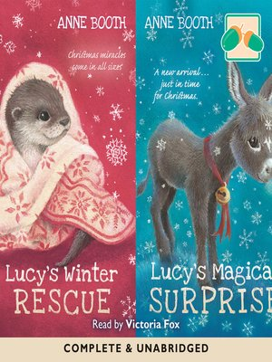 cover image of Lucy's Winter Rescue / Lucy's Magical Surprise