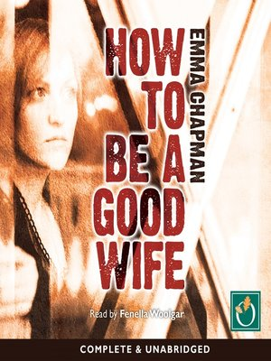 cover image of How to be a Good Wife