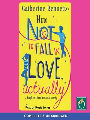 cover image of How Not to Fall in Love, Actually