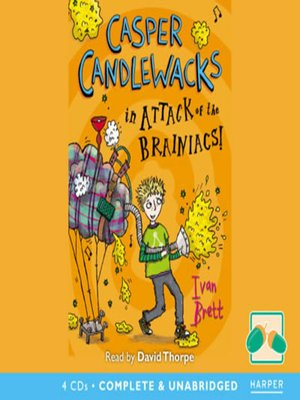 cover image of Casper Candlewacks in the Attack of the Brainiacs!