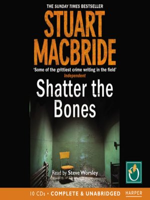 cover image of Shatter The Bones