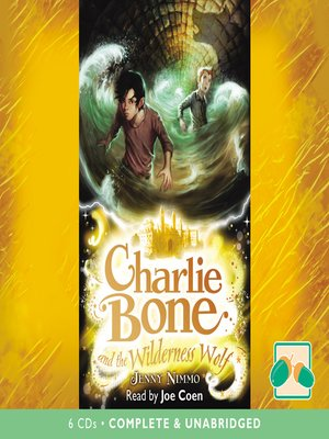 cover image of Charlie Bone and the Wilderness Wolf