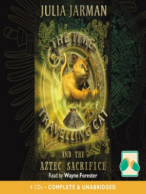 cover image of The Time-Travelling Cat and the Aztec Sacrifice