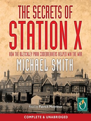 cover image of The Secrets of Station X
