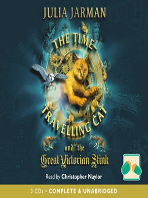 cover image of The Time Travelling Cat and the Great Victorian Stink