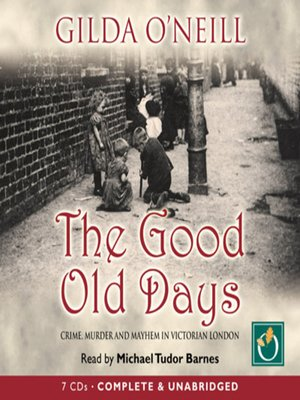 cover image of The Good Old Days