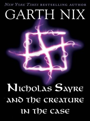 cover image of Nicholas Sayre and the Creature in the Case