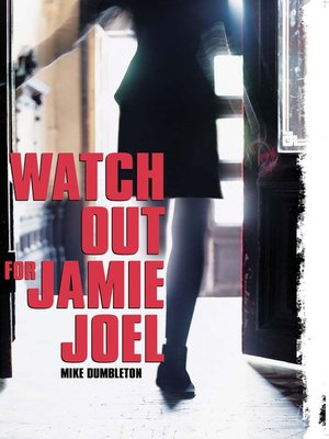 cover image of Watch Out Jamie Joel