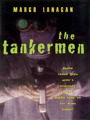cover image of The Tankermen