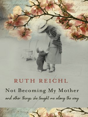 cover image of Not Becoming My Mother
