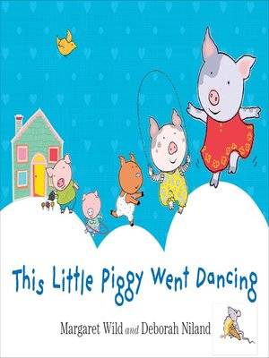 cover image of This Little Piggy Went Dancing