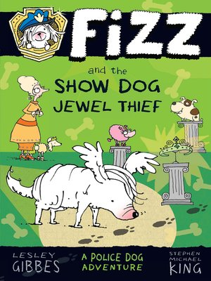 cover image of Fizz and the Show Dog Jewel Thief